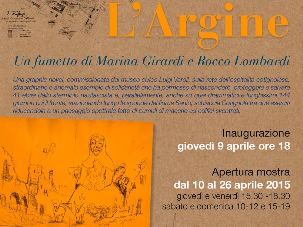 Dal 10 al 26 aprile 2015 L'ARGINE Museo civico Luigi Varoli