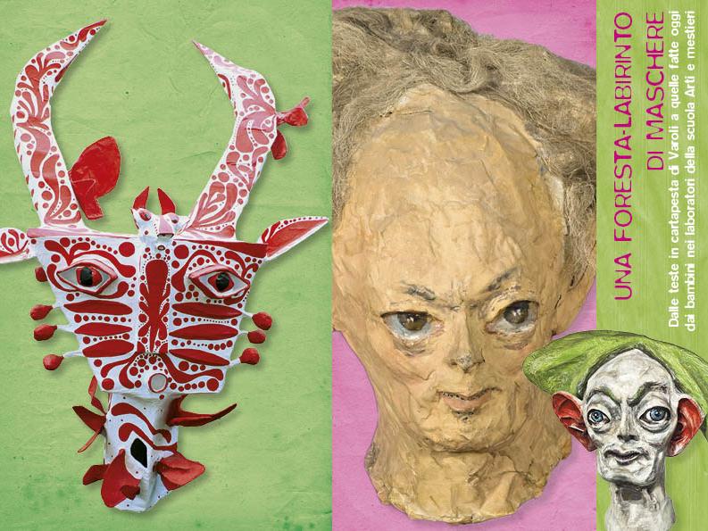 Dal 22 al 30 marzo 2014 UNA FORESTA-LABIRINTO DI MASCHERE + NELLA FISSITÀ DEL SILENZIO, SI ERGE L'OMBRA, Museo Civico Luigi Varoli